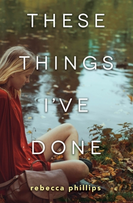 these-things-ive-done-rebecca-phillips