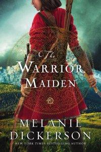 the-warrior-maiden-by-melanie-dickerson